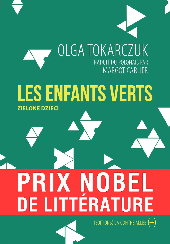 Amazon.fr - Les Enfants verts - Prix Nobel de Littérature 2018 - Tokarczuk,  Olga, Carlier, Margot - Livres