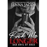 Rock Me Longer (Bad Boys of Rock)