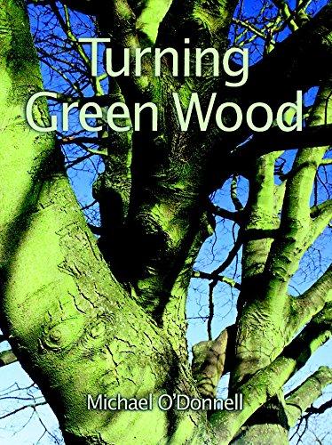 Turning Green Wood