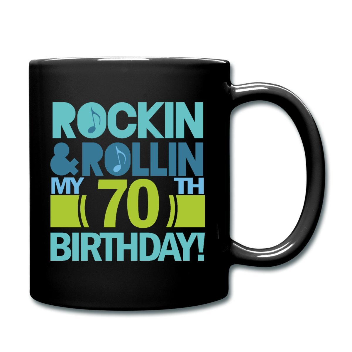 Amazon com spreadshirt 70th birthday rockin quote full color mug black kitchen dining