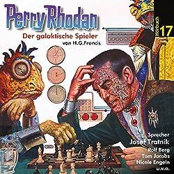 Der galaktische Spieler (Perry Rhodan Hörspiel 17)