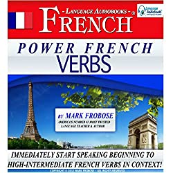 Power French Verbs I (English and French Edition)