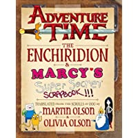 Olson, M: Adventure Time - The Enchiridion & Marcy's Super S