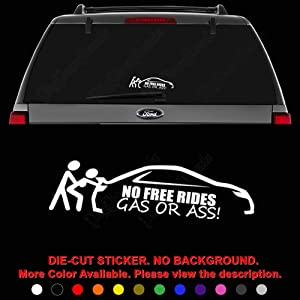 JDM No Free Rides Gas Or Ass Die Cut Vinyl Decal Sticker for Car Truck Motorcycle Vehicle Window Bumper Wall Decor Laptop Helmet Size- [10 inch] / [25 cm] Wide || Color- Gloss White