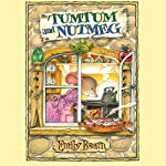 Tumtum and Nutmeg | Emily Bearn
