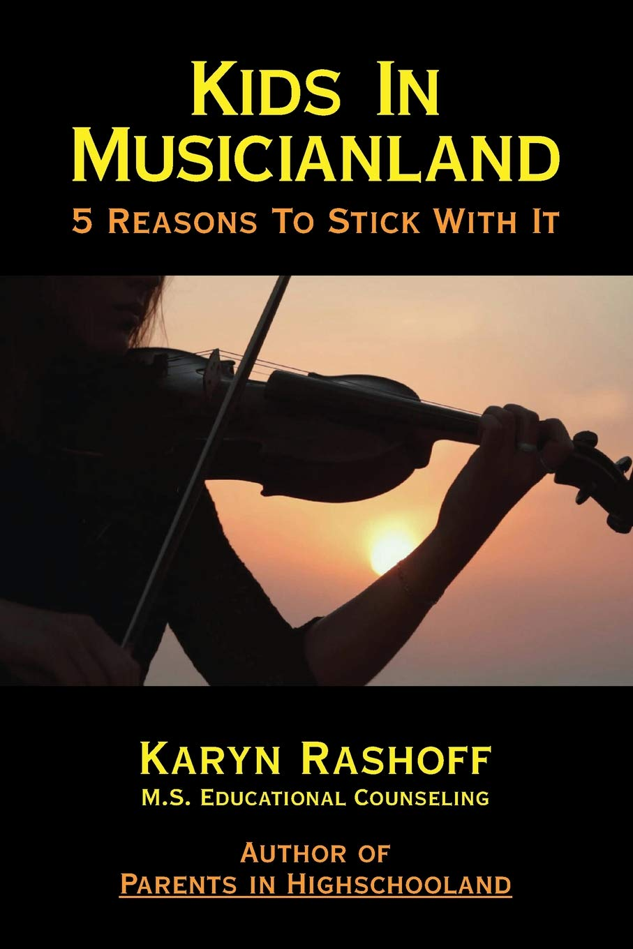 Read Online Kids in Musicianland: 5 Reasons to Stick with It pdf epub