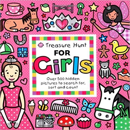 Treasure Hunt for Girls: Over 500 hidden pictures to search for, sort and count! (Priddy Books Big Ideas for Little People)