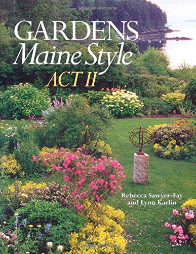 Download Gardens Maine Style, Act II PDF