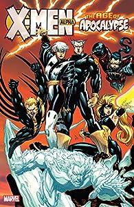 X-Men: Age of Apocalypse Vol. 1: Alpha