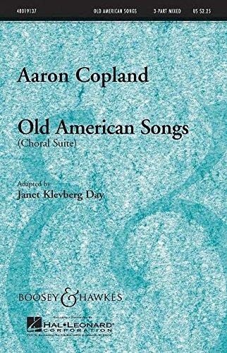 Old American Songs: Choral suite. Mélange chœur (SAB) et Piano. chœur PARTITUR.