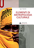 ELEMENTI DI ANTROPOLOGIA CULTURALE ELEMENTI DI ANTROPOLOGIA CULTURALE (Manuali)
