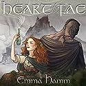 Heart of the Fae: The Otherworld, Book 1 Hörbuch von Emma Hamm Gesprochen von: Siobhan Waring