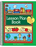 Lesson Plan Book, Teacher Created Materials Staff and Anne Gehrke, 0743936272