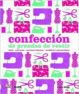 Confección de prendas de vestir: ALISON SMITH: 9788498017205: Amazon.com: Books