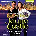 The Desperate Game: A Guinevere Jones Novel, Book 1 Hörbuch von Jayne Castle Gesprochen von: Kate Rudd
