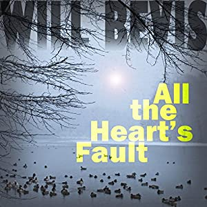 All the Heart's Fault Audiobook