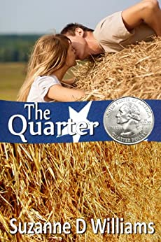 The Quarter by [Williams, Suzanne D]