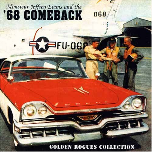 Golden Rogues Collection by Monsieur Jeffrey Evans and the '68 - O Neil Jeffrey