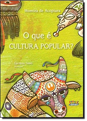 O que É Cultura Popular?