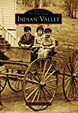 Search : Indian Valley (Images of America: California)