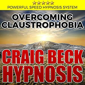 Overcoming Claustrophobia: Craig Beck Hypnosis Speech