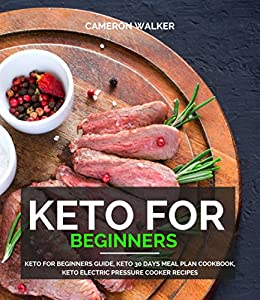 Amazon keto for beginners keto for beginners guide keto 30 keto for beginners keto for beginners guide keto 30 days meal plan cookbook fandeluxe Images