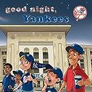 Good Night, Yankees