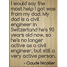 """""""I would say the most help I got was from..."""" quote by Claude Nicollier, laser engraved on wooden plaque - Size: 8""""x10"""""""