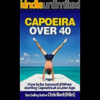 Capoeira Over 40 (English Edition)