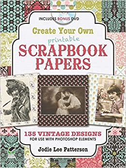 Buy Create Your Own Scrapbook Papers 175 Design Templates To Use