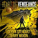Heart of Vengeance: Vigilante, Book 1 Audiobook by Terry Mixon, Glynn Stewart Narrated by Jeffrey Kafer