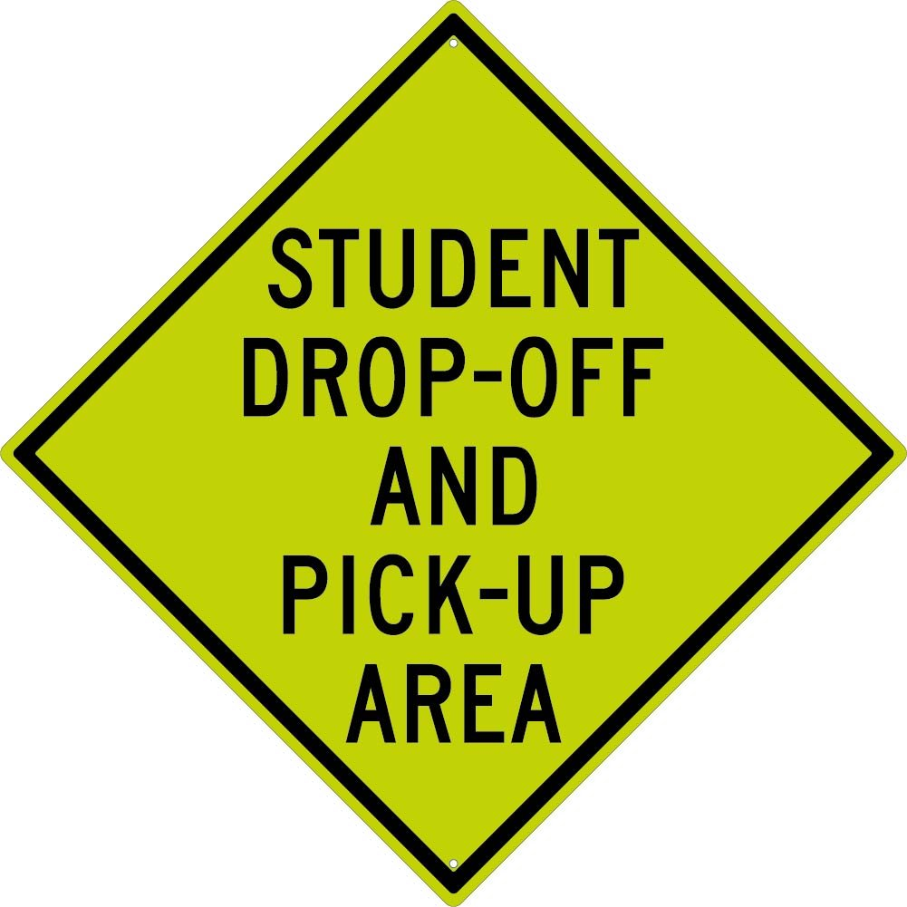 National Marker TM199DG Student Drop-Off and Pick-Up Area Sign