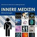 Herold Innere Medizin 2017: Hämatologie Hörbuch von Gerd Herold Gesprochen von: Birgit Richter