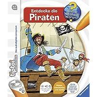 tiptoi Entdecke die Piraten (tiptoi Wieso? Weshalb? Warum?, Band 7)