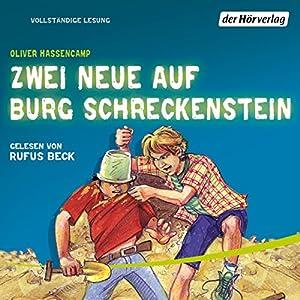 Zwei Neue auf Burg Schreckenstein (Burg Schreckenstein 6) Hörbuch