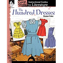 The Hundred Dresses: An Instructional Guide for Literature (Great Works)