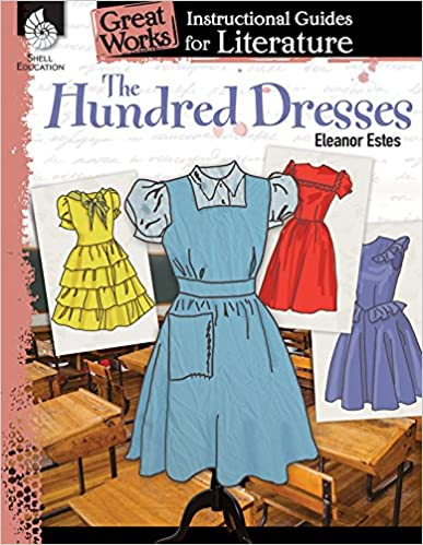 f510aa2e8dd The Hundred Dresses  An Instructional Guide for Literature (Great Works)  Csm Edition