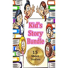Kid's Story Bundle: 16 Stories with Morals For Bedtime Storytelling (Includes Covers for each Story)