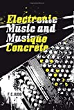 Electronic Music and Musique Concrète, F. C. Judd, 1905792514