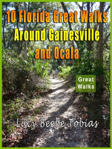 10 Florida Great Walks Around Gainesville and Ocala for sale  Delivered anywhere in USA