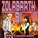 Zolabarth Bi Audiobook by Yamila Abraham Narrated by Steven Nunez