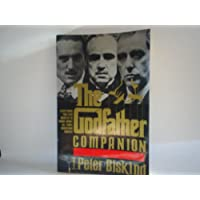 Godfather Companion: Everything You Ever Wanted to Know About All Three Godfather Films