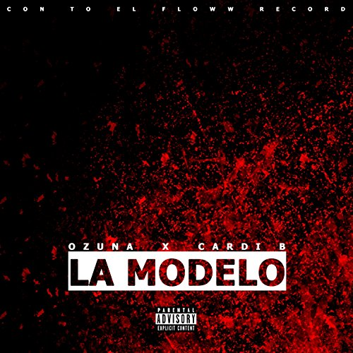 Stream or buy for $1.29 · La Modelo (feat. Cardi B) [Exp..