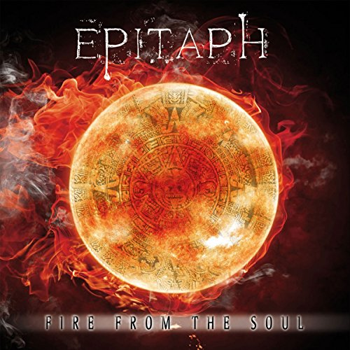 Epitaph: Fire from the Soul (Audio CD)