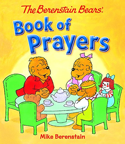 The Berenstain Bears' Book of Prayers PDF