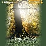 Eli the Good | Silas House