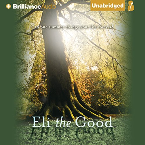 Eli the Good by Brilliance Audio