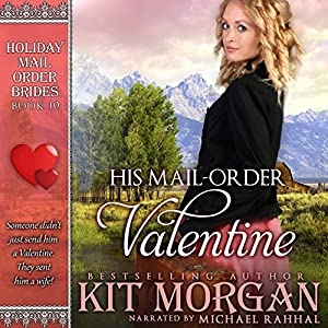 His Mail-Order Valentine Audiobook