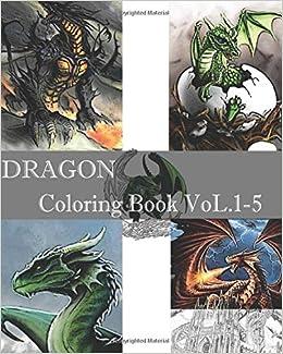 Amazon DRAGON Coloring Book VoL1 5 Adult Design 9781545459331 Angela Catnich Books