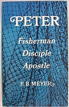 Book Peter: Fisherman - Disciple - Apostle
